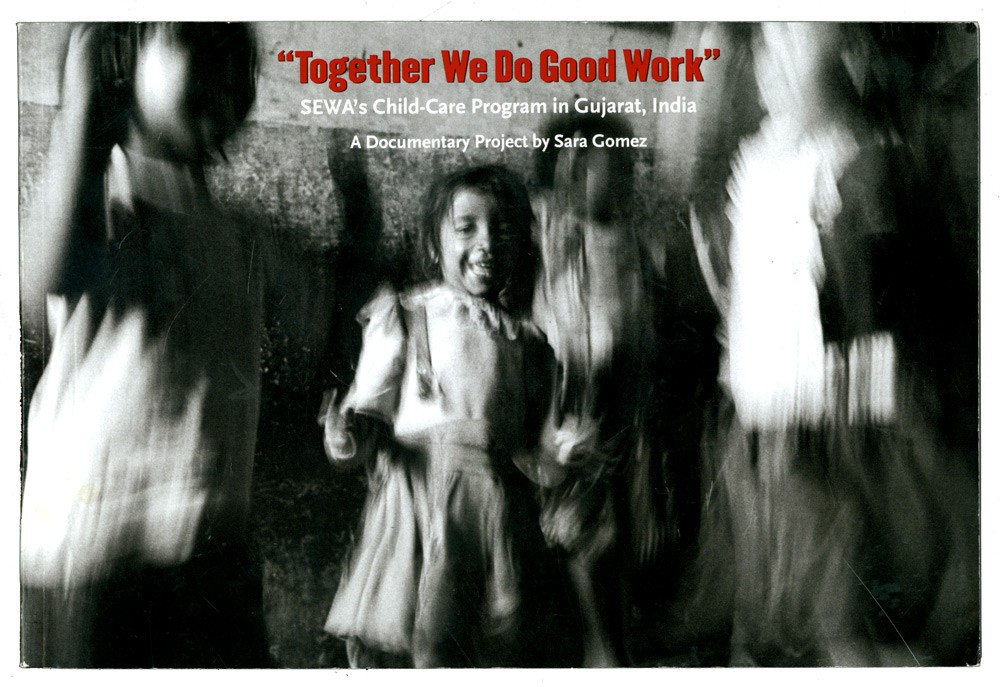 Together We Do Good Work: SEWA's Child-Care Program in Gujarat, India